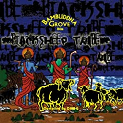 The Black Sheep Tribe - Bambuddha Grove Ibiza