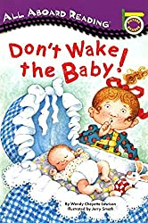 Don't Wake the Baby! (All Aboard Picture Reader) by Wendy Cheyette Lewison (1996-04-16)