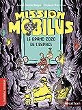 Mission Mobilus, le grand zoo de l'espace - Roman Science-Fiction - De 7 à 11 ans