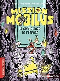 Le grand zozo de l'espace Mission Mobilus par Anne-Gaëlle Balpe