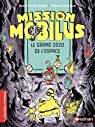 Mission Mobilus, tome 2 : Le grand zozo de l'espace - SF par Balpe