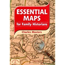 By Charles Masters Essential Maps for Family Historians (Family History) [Paperback]