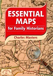 Essential Maps for Family Historians (Family History) by Charles Masters (2009-10-15)