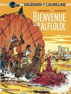 "Afficher ""Valérian, agent spatio-temporel n° Tome 4 Bienvenue sur Alflolol"""