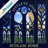 Bedlam Born