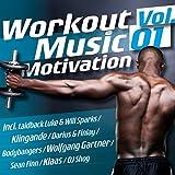 Workout Music Motivation Vol. 01