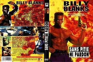 Sans pitié ni pardon (Expect no merci) avec Billy Blanks
