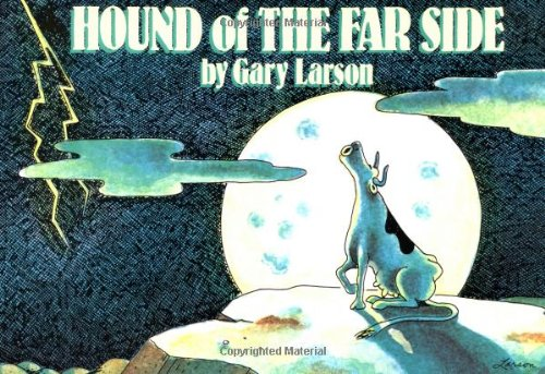 Far Side (Small) Hound Of The Far Side (Far Side Books, Collection No 7)