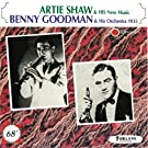 Artie Shaw & His New Music, Benny Goodman & His Orchestra 1935