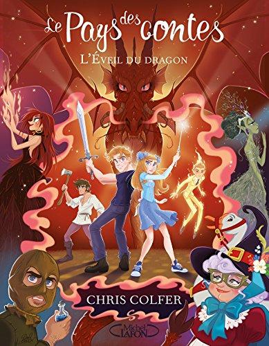 Le pays des contes - tome 3 L'éveil du dragon par Chris Colfer