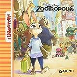 Scarica Libro Zootropolis Ediz illustrata (PDF,EPUB,MOBI) Online Italiano Gratis