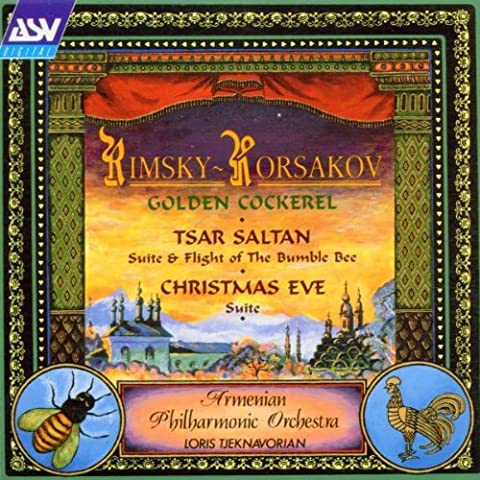 Rimsky-Korsakov: Golden Cockerel - Tsar Saltan (suite & flight of the bumble bee) - Christmas Eve