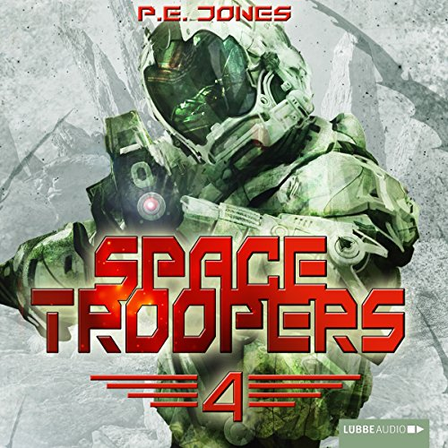 Buchseite und Rezensionen zu 'Die Rückkehr (Space Troopers 4)' von P. E. Jones