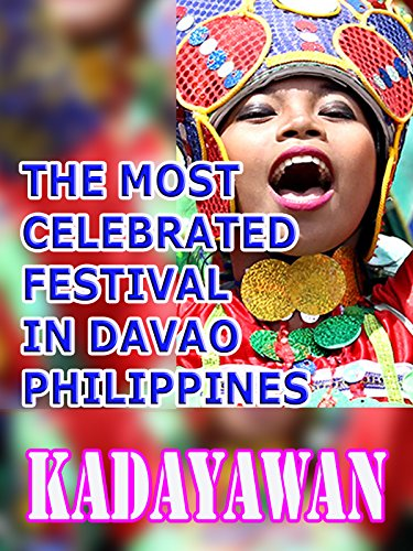 The Most Celebrated Festival In Davao Philippines- Kadayawan (Outfits Besten Festival)