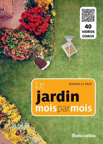 Le jardin mois par mois par Rosenn Le Page