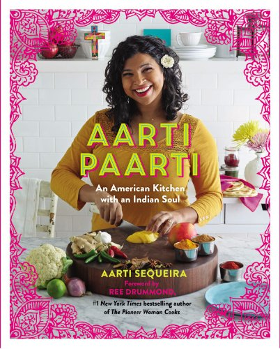 Aarti Paarti: An American Kitchen With An Indian S por Anónimo