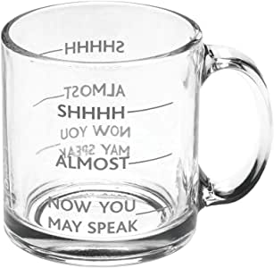 Signals Coffee Lover's Coffee Mug, SHHHH, Almost, Now You May Speak Funny 12oz Glass Coffee Cup Tea Mug