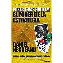 Texas Hold'em Poker: El poder de la estrategia by Daniel Negreanu (2015-08-02)
