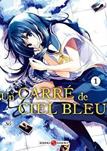 Un Carré de Ciel Bleu Edition simple Tome 1