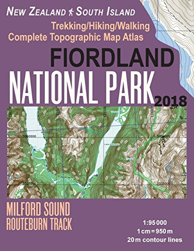 Price comparison product image Fiordland National Park Trekking / Hiking / Walking Complete Topographic Map Atlas Milford Sound Routeburn Track New Zealand South Island 1:95000: Great ... Guide Hiking Maps for New Zealand Fjordland)