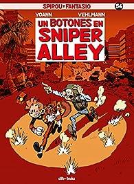 Spirou y Fantasio 54: Un botones en Sniper Alley par Fabien Vehlmann