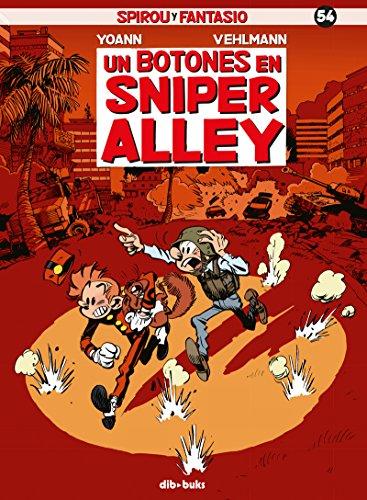 Spirou y Fantasio 54: Un botones en Sniper Alley por Fabien Vehlmann