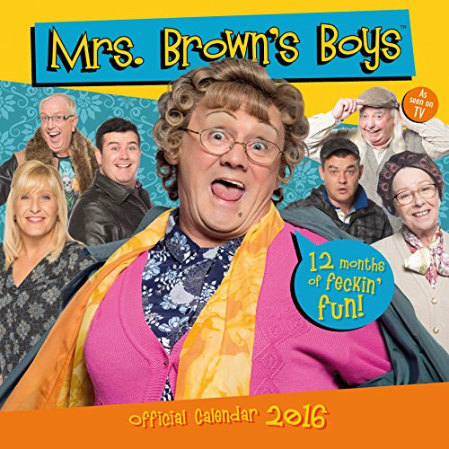 The Official Mrs Brown's Boys 2016 Square Calendar