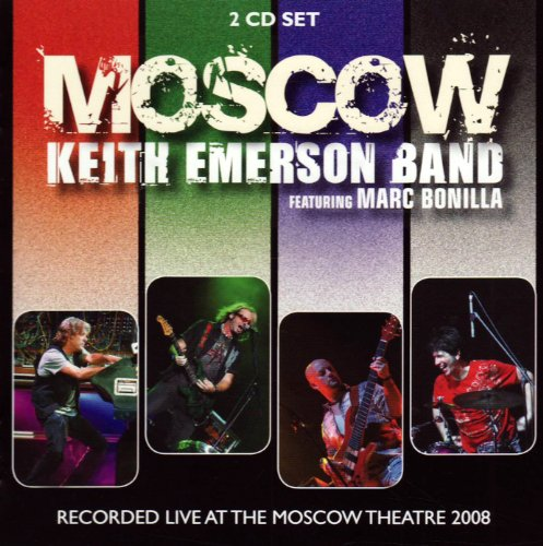 The Keith Emerson Band: Moskva [Feat.Marc Bonilla] (Audio CD)