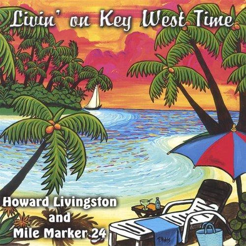 Livin' On Key West Time