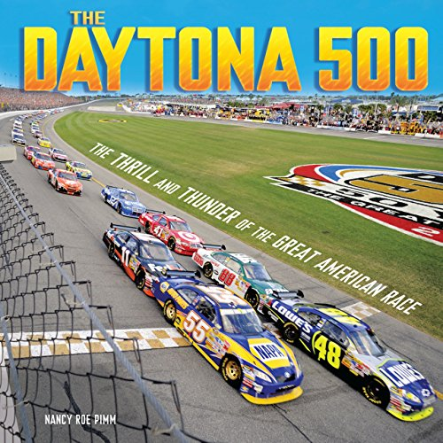 The Daytona 500: The Thrill and Thunder of the Great American Race (Spectacular Sports) (English Edition) -