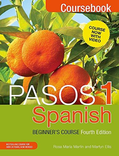 Pasos 1 Spanish Beginner's Course (Fourth Edition): Coursebook