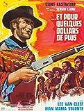 Et Pour Quelques Dollars De Plus reproduction photo affiche du film 40 x 30 cm