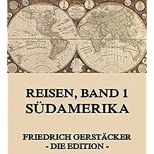 Reisen, Band 1 - Südamerika