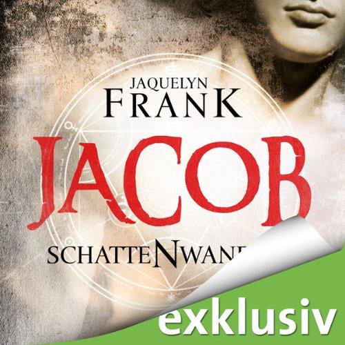 Buchseite und Rezensionen zu 'Jacob (Schattenwandler 1)' von Jacquelyn Frank