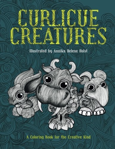 Curlicue Creatures: A Coloring Book for the Creative Kind