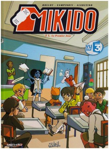 Mikido, Tome 1 : Le Premier Jour