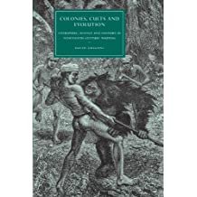 Colonies, Cults and Evolution: Literature, Science and Culture in Nineteenth-Century Writing (Cambridge Studies in Nineteenth-Century Literature and Culture)