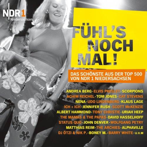 Preisvergleich Produktbild NDR 1 Niedersachsen 'FÜHL'S NOCH MAL!' Das Schönste aus der Top 500 von NDR 1 Niedersachsen