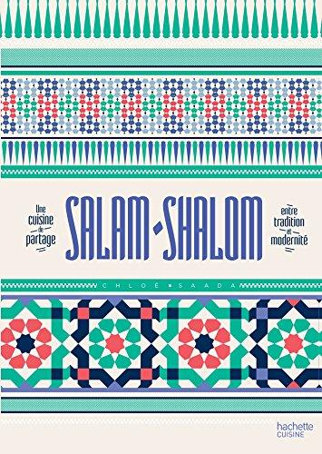 Salam shalom: Une cuisine de partage par Chloé Saada