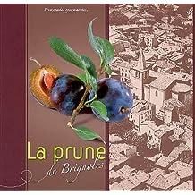 La prune de Brignoles : Promenades gourmandes