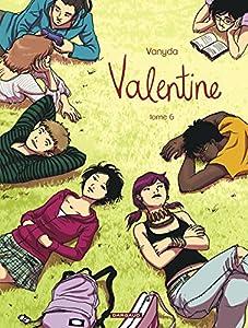 Valentine / Celle que… Edition couleurs Tome 6