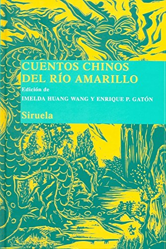 Cuentos chinos del Rio Amarillo/ Chinese Stories of the Yellow River Cover Image