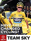 How Team Sky Have Changed Cycling [OV]