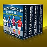 The London Soccer Clubs Boxed Set: Stars of the English Premier League