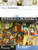 Eventi & scenari. Con espansione online. Per la Scuola media: 1