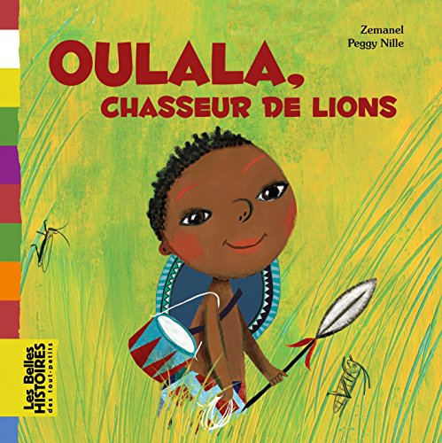 Oulala, chasseur de lions par Zemanel