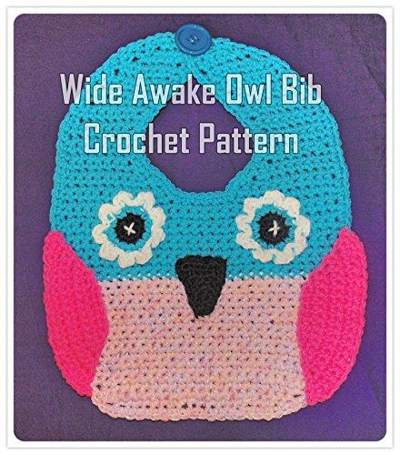 Wide Awake Owl Bib Crochet Pattern (English Edition) (Owl Up Dress)