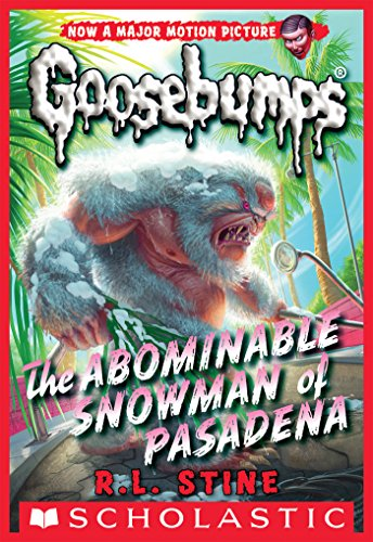 Classic Goosebumps #27: The Abominable Snowman of Pasadena (English Edition) por R.L. Stine