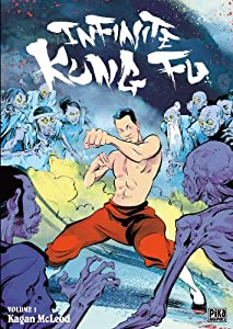 Infinite Kung Fu Edition simple Tome 1
