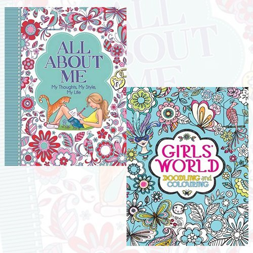 All About Me and Girls' World Collection - My Thoughts, My Style, My Life, Doodling and Colouring 2 Books Bundle